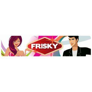 Frisky Display Sign