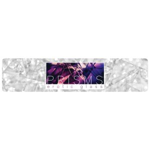 Cap off your Prisms Erotic Glass display with an attractive and functional planogram banner. Printed on heavy cardstock
